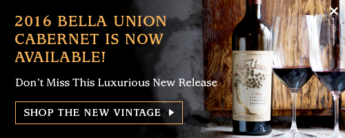 2016 Bella Union Cabernet is Now Available
