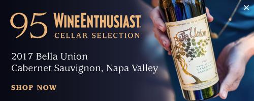 95 Wine Enthusiast 2017 Bella Union Cabernet